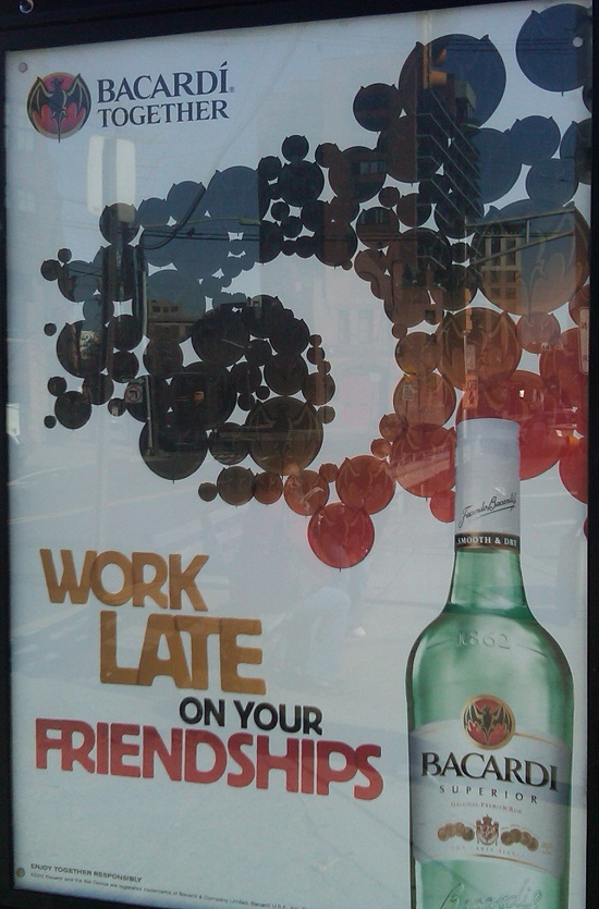 Bacardi work late on your friendships billboard
