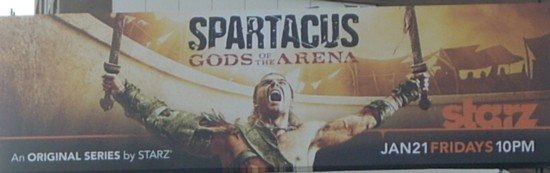 Spartacus Gods of the Arena billboard - Canal Street - NYC
