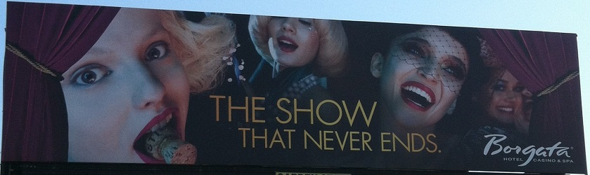 Borgata - The Show That Never Ends billboard - large
